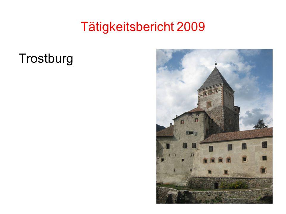 Tätigkeitsbericht 2009 Trostburg