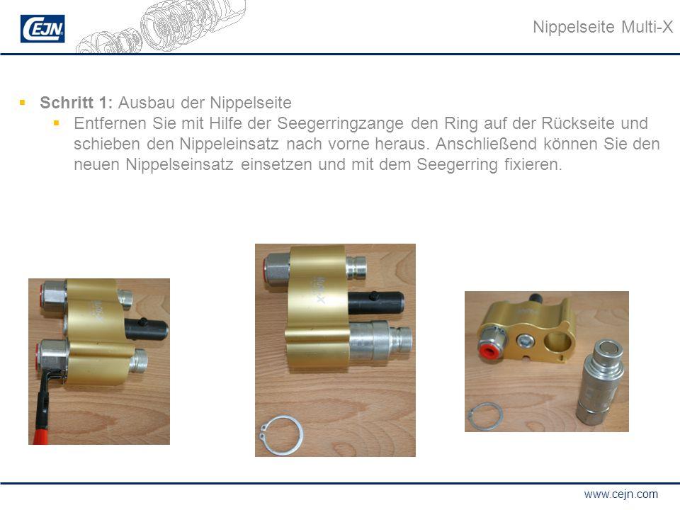 www.cejn.com  Schritt 1: Ausbau der Nippelseite  Entfernen Sie mit Hilfe der Seegerringzange den Ring auf der Rückseite und schieben den Nippeleinsa