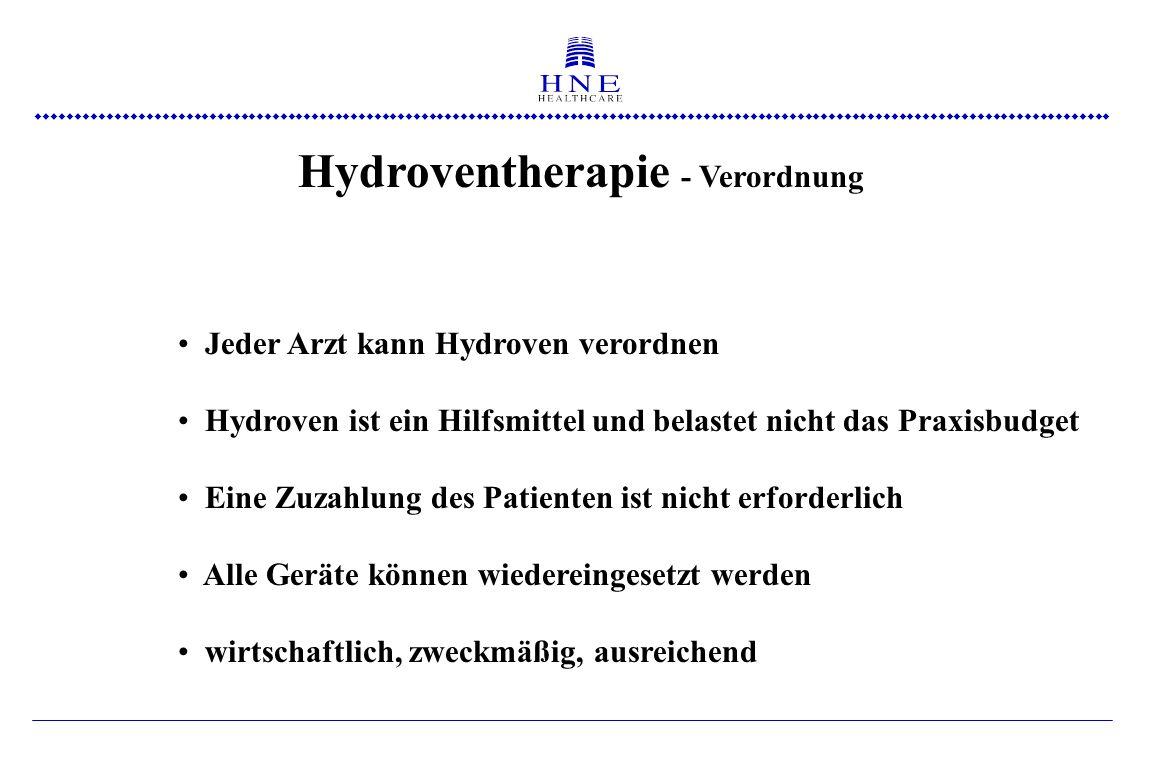  Hydroventherapie - Verordnung Jeder Arzt kann Hydroven verordnen Hydroven ist ein Hilfsmittel und belastet nicht das Praxisbudget Eine Zuzahlung des Patienten ist nicht erforderlich Alle Geräte können wiedereingesetzt werden wirtschaftlich, zweckmäßig, ausreichend