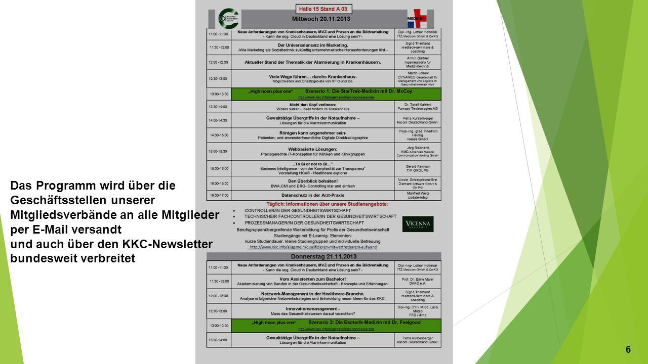 Das Programm wird über die Geschäftsstellen unserer Mitgliedsverbände an alle Mitglieder per E-Mail versandt und auch über den KKC-Newsletter bundesweit verbreitet 666666