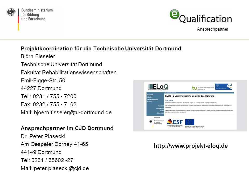 Projektkoordination für die Technische Universität Dortmund Björn Fisseler Technische Universität Dortmund Fakultät Rehabilitationswissenschaften Emil