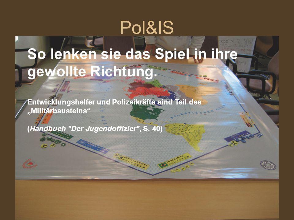"""Pol&IS So lenken sie das Spiel in ihre gewollte Richtung. Entwicklungshelfer und Polizeikräfte sind Teil des """"Militärbausteins"""" (Handbuch"""