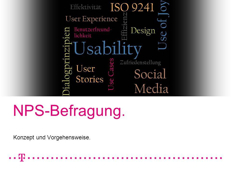 13.08.2007Autor / Thema der Präsentation1 NPS-Befragung. Konzept und Vorgehensweise.