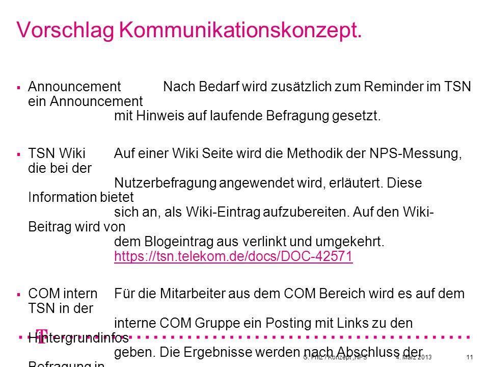 """4. März 2013G. Fritz / Konzept """"NPS""""11 Vorschlag Kommunikationskonzept.  AnnouncementNach Bedarf wird zusätzlich zum Reminder im TSN ein Announcement"""