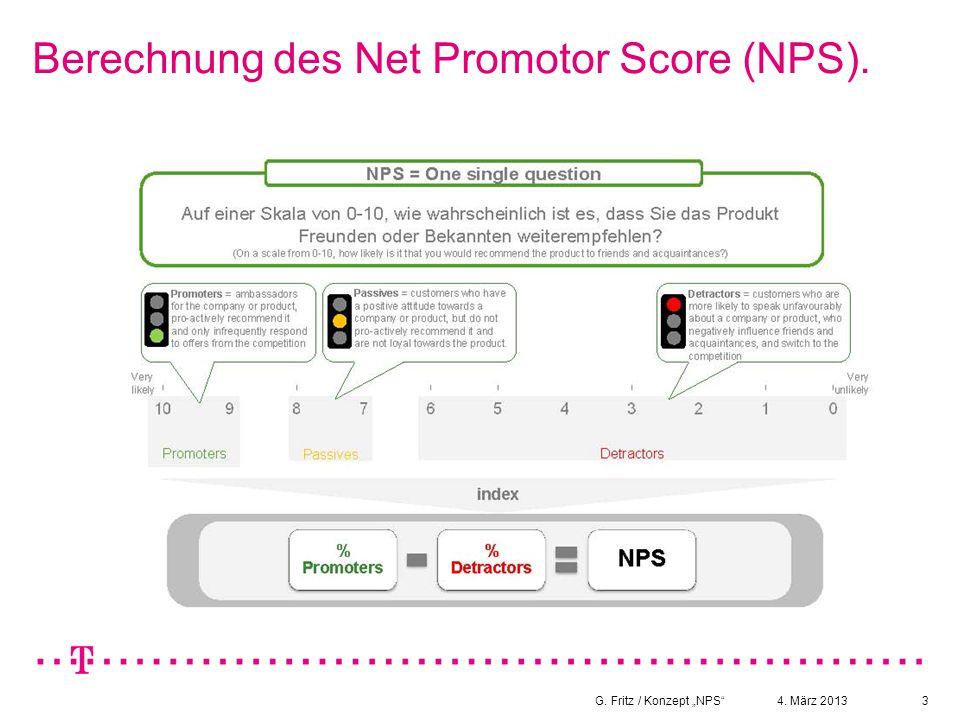 """4. März 2013G. Fritz / Konzept """"NPS 4 Bewertung des NPS durch Treiberanalyse."""