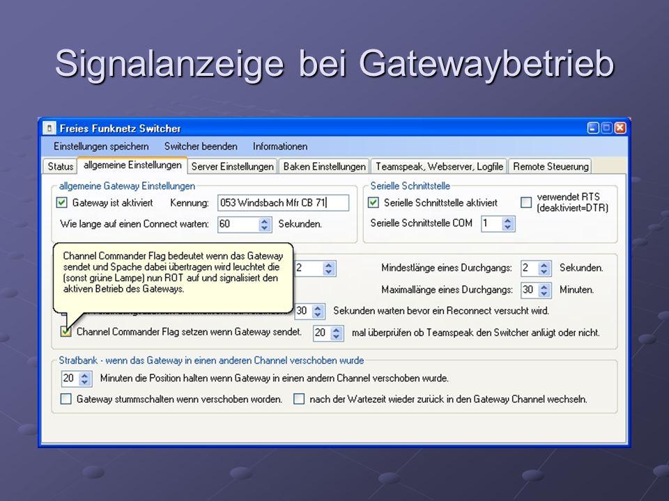 Signalanzeige bei Gatewaybetrieb