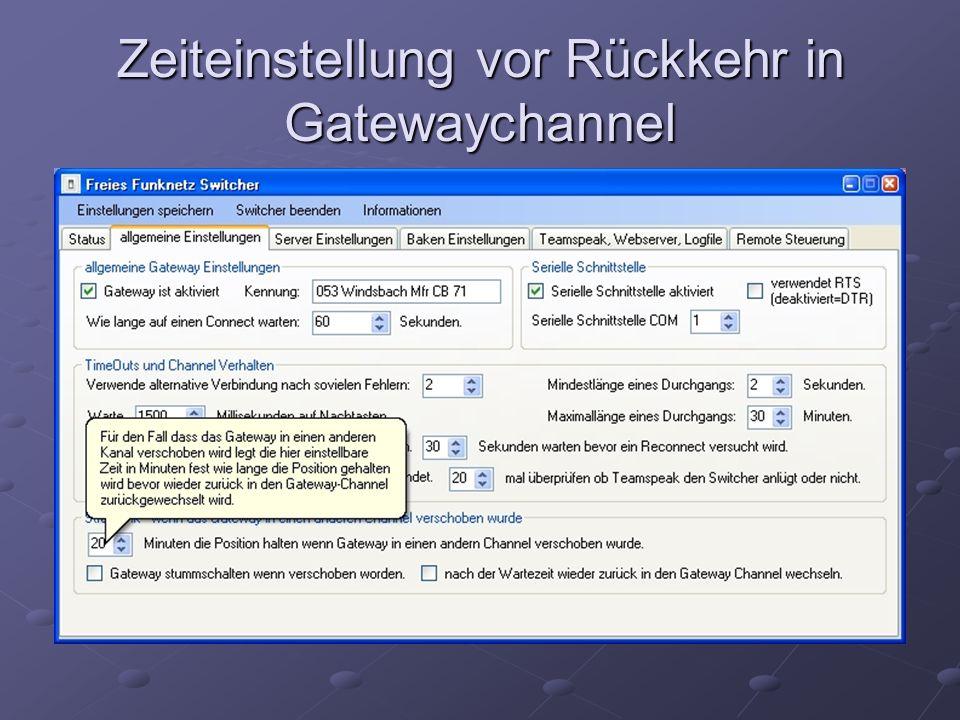 Zeiteinstellung vor Rückkehr in Gatewaychannel
