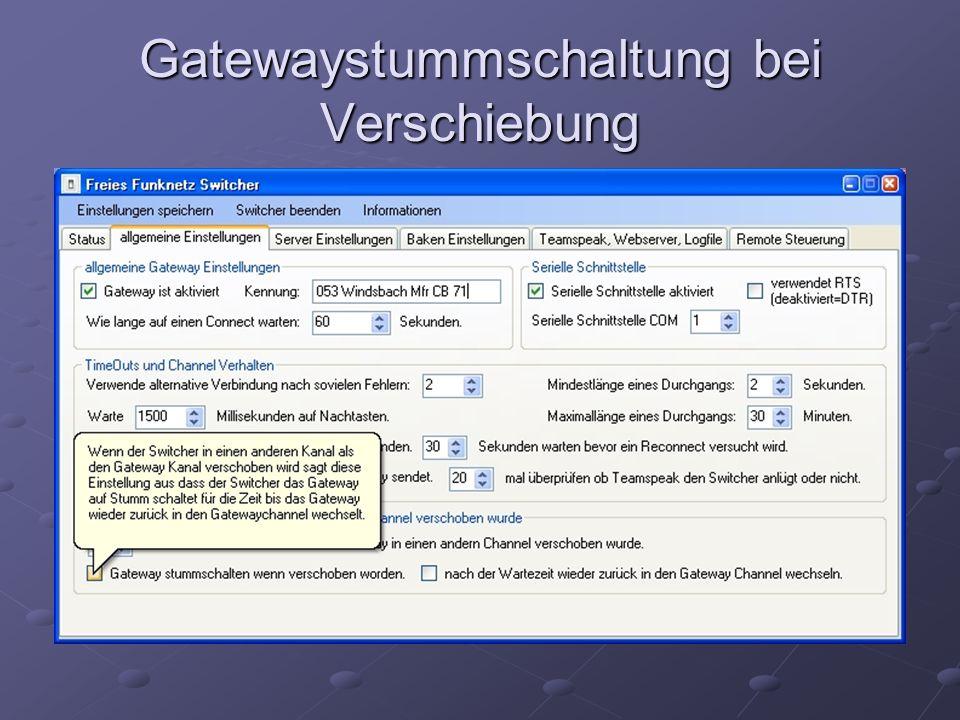 Gatewaystummschaltung bei Verschiebung