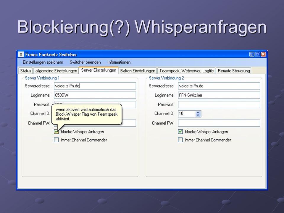 Blockierung( ) Whisperanfragen
