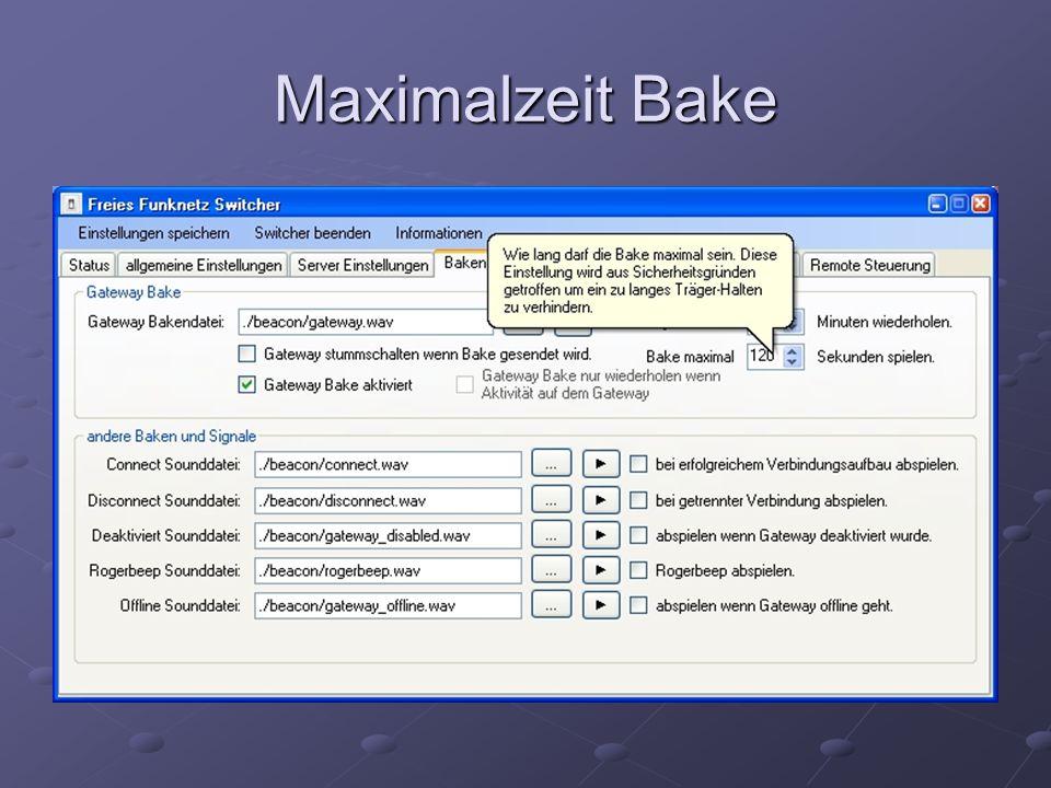 Maximalzeit Bake
