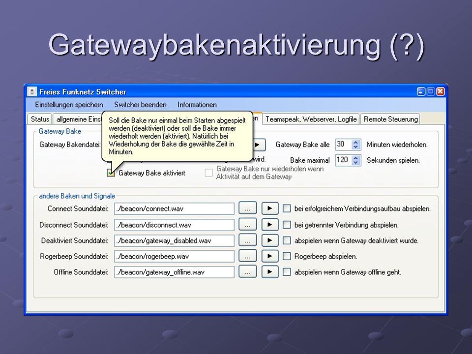 Gatewaybakenaktivierung ( )