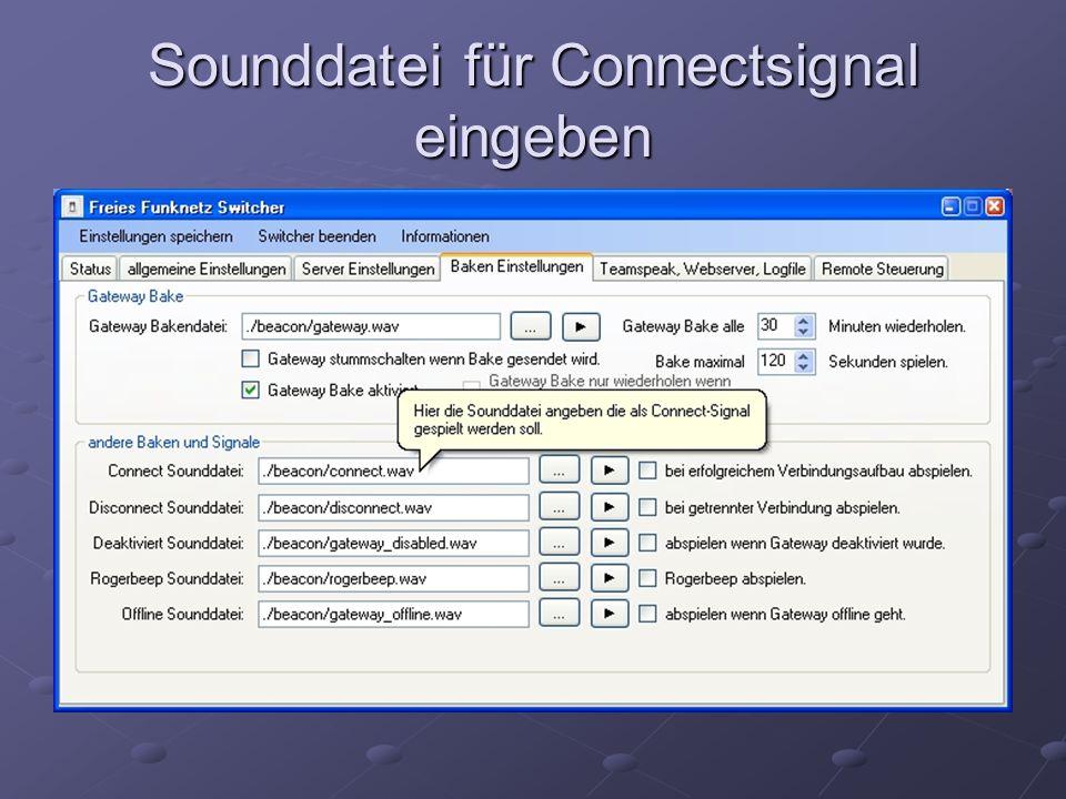 Sounddatei für Connectsignal eingeben