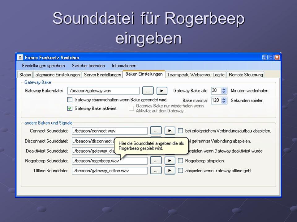Sounddatei für Rogerbeep eingeben