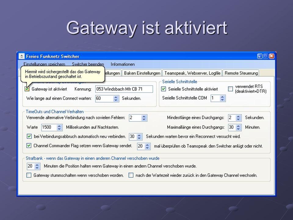 Gateway ist aktiviert