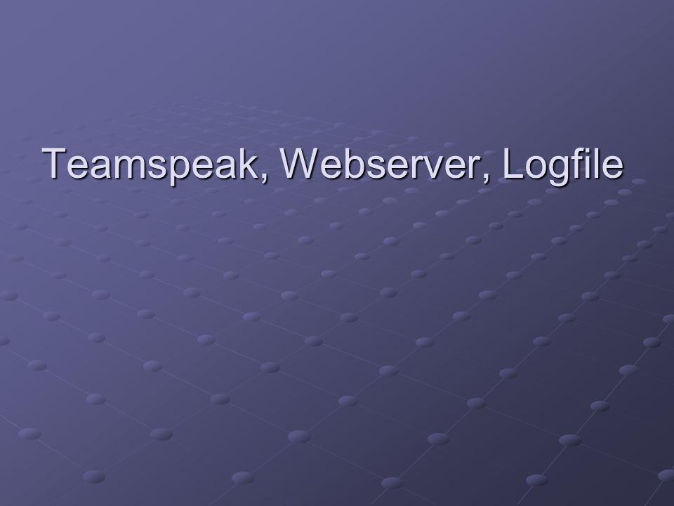 Teamspeak, Webserver, Logfile