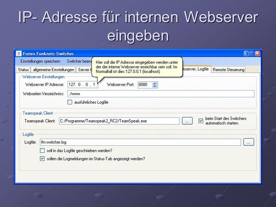 IP- Adresse für internen Webserver eingeben