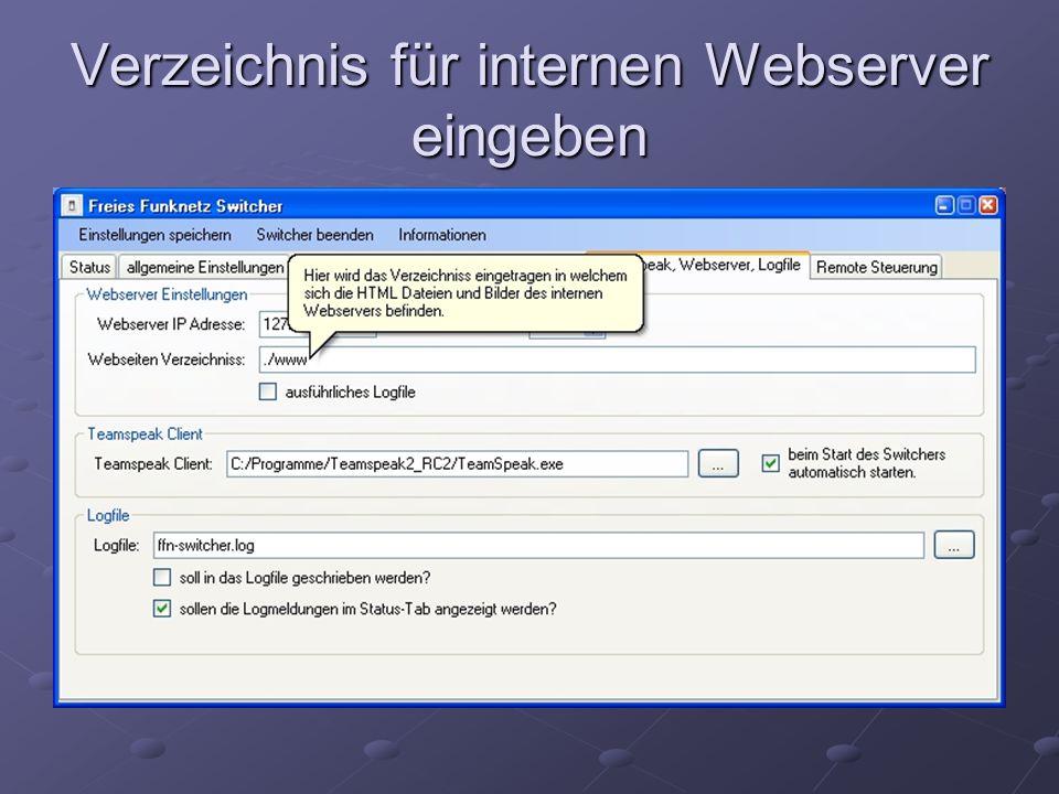 Verzeichnis für internen Webserver eingeben
