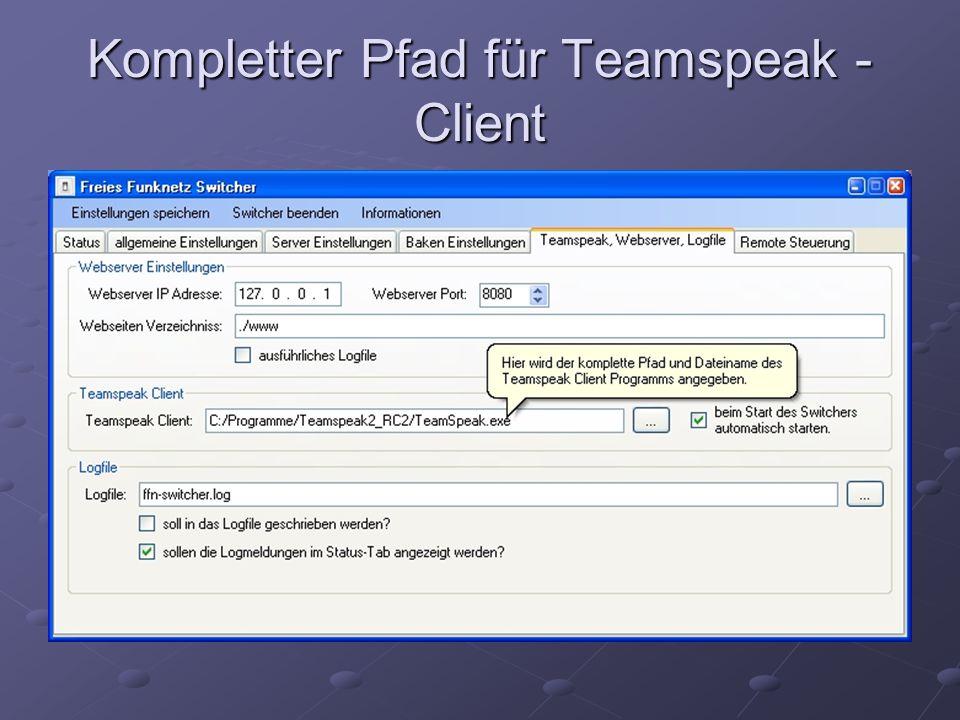 Kompletter Pfad für Teamspeak - Client