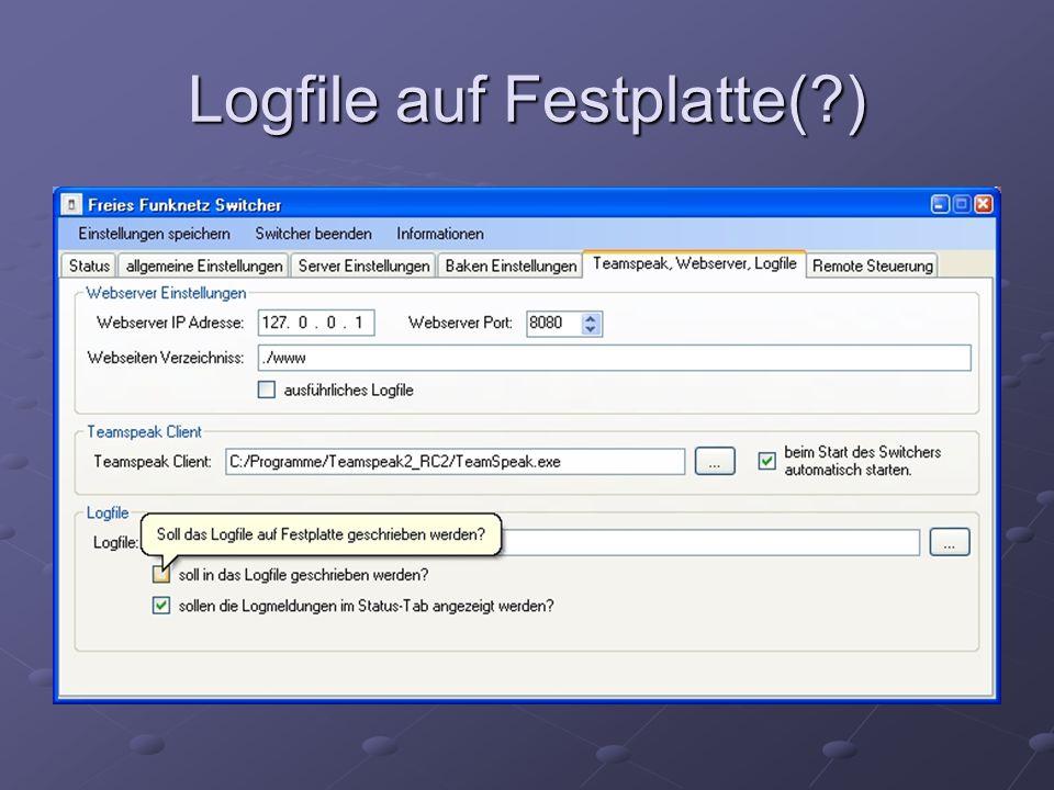 Logfile auf Festplatte( )