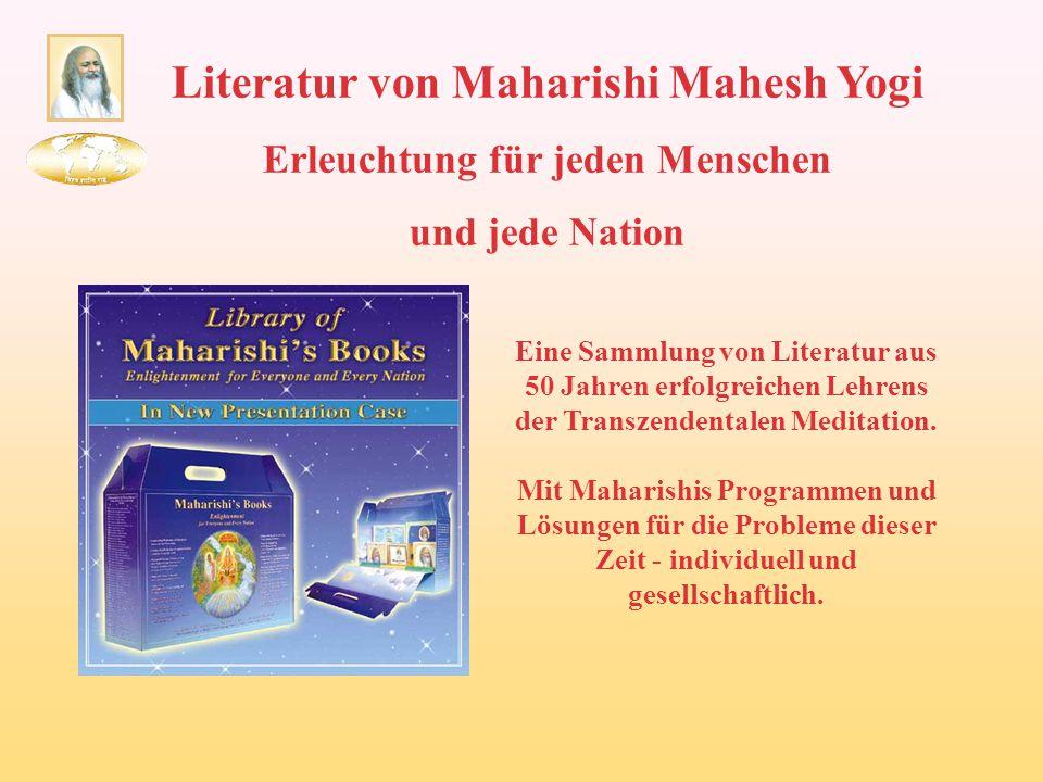 Literatur von Maharishi Mahesh Yogi Erleuchtung für jeden Menschen und jede Nation Eine Sammlung von Literatur aus 50 Jahren erfolgreichen Lehrens der