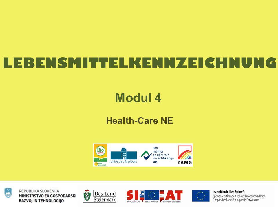 LEBENSMITTELKENNZEICHNUNG Modul 4 Health-Care NE