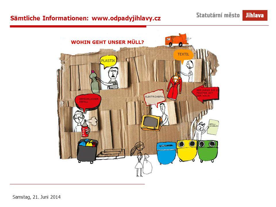 Sämtliche Informationen: www.odpadyjihlavy.cz Samstag, 21. Juni 2014