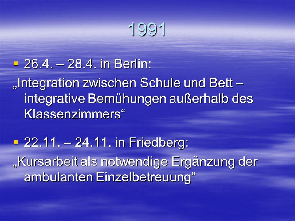 """1990  28. – 30.4. in Graz: """"Wo erfahren wir Grenzen der Integration bei sehbehinderten und blinden Kindern? Wie gehen wir damit um?  16. – 18.11. in"""