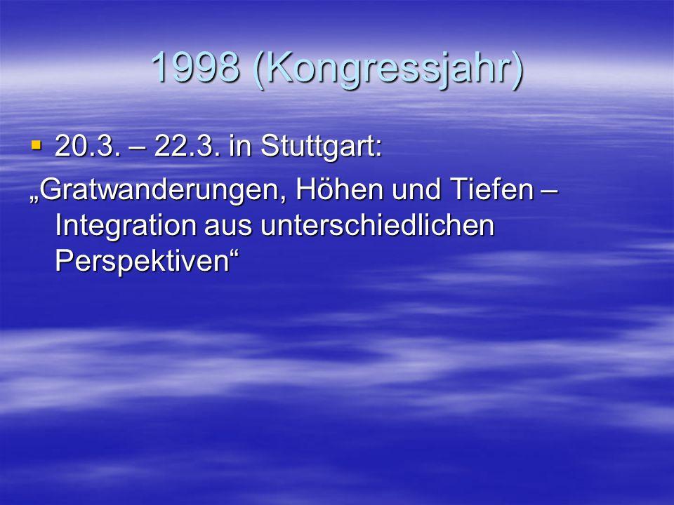 """1997  13.3. – 15.3. in Sankelmark bei Flensburg: """"Sehgeschädigte Kinder in der allgemeinen Schule – heute ein Regelfall?""""  21.11. – 23.11. in Weimar"""