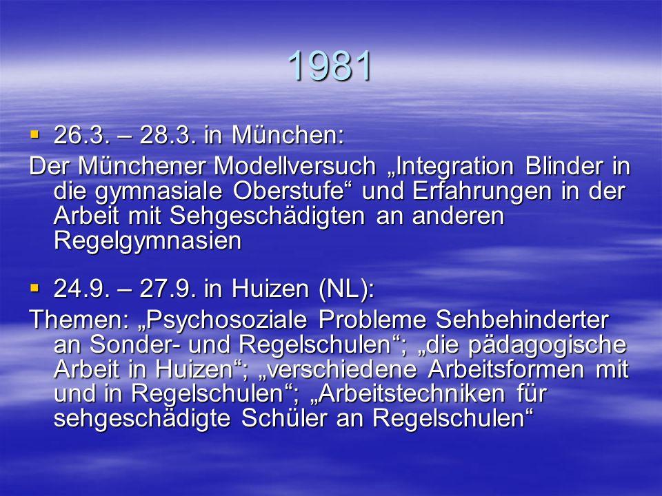 """1980  14.6. – 16.6. in Hamburg: """"Möglichkeiten der Weiterentwicklung des Bildungssystems für Sehgeschädigte in der Bundesrepublik Deutschland""""  7.11"""