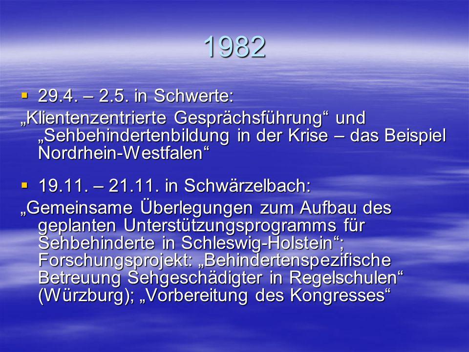 """1981  26.3. – 28.3. in München: Der Münchener Modellversuch """"Integration Blinder in die gymnasiale Oberstufe"""" und Erfahrungen in der Arbeit mit Sehge"""