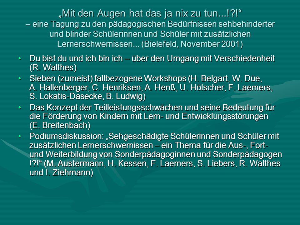 Auf dem Weg in die Welt!? – wichtige Aspekte in der Vorbereitung auf ein selbstständiges Leben für sehgeschädigte Schülerinnen und Schüler (Hannover,