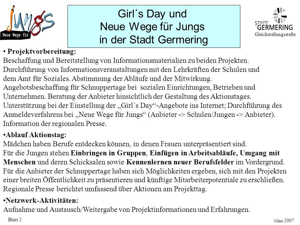 Girl´s Day und Neue Wege für Jungs in der Stadt Germering Blatt 2 Projektvorbereitung: Beschaffung und Bereitstellung von Informationsmaterialien zu b