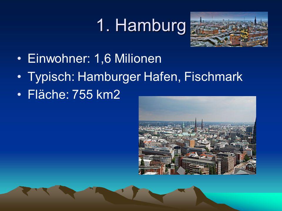 Niedersachsen Haupfstadt: Hannover Einwohner: 0,7 Milionen Typisch: Bremer
