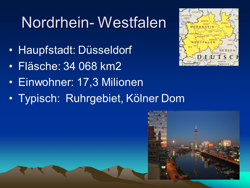 Saarland Haupfstadt: Saarbrücken Einwohner: 1,1 Milionen Typisch: Stahl, Bergbau Fläche: 2570 km2