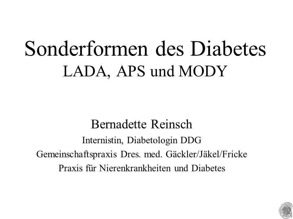 LADA - latent autoimmuner Diabetes des Erwachsenen Fallbeispiel 1 Q 3 2004 Q 1 2005 Q 2Q 3Q 4Q 1 2006 Q2Q3 HbA1C %5,96,36,06,66,87,2 C-Peptid ng/ml3,81,3 GAD-II-AK (Norm < 0,9 U/ml) 62,2 Insulin-(Auto)-AK (Norm < 1,0 U/ml) 1,3