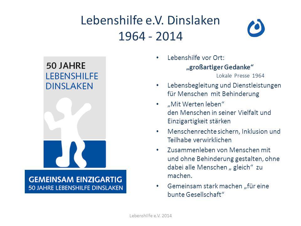 """Lebenshilfe e.V. Dinslaken 1964 - 2014 Lebenshilfe vor Ort: """"großartiger Gedanke"""" Lokale Presse 1964 Lebensbegleitung und Dienstleistungen für Mensche"""
