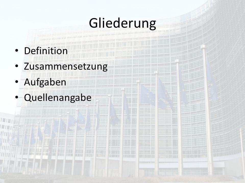Definition Motor der Integration Hüterin der Gemeinschaftsinteressen Kommission ist sachverständig und keinen Weisungen unterworfen Vorschläge und Ausführungen beeinflussen unseren Alltag