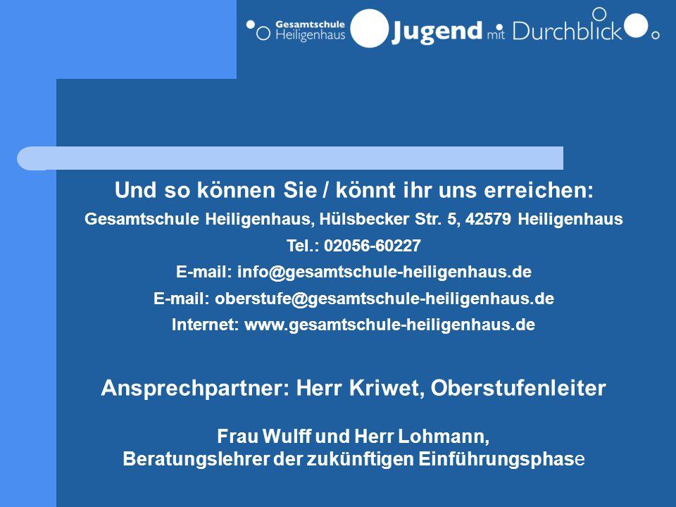 Und so können Sie / könnt ihr uns erreichen: Gesamtschule Heiligenhaus, Hülsbecker Str. 5, 42579 Heiligenhaus Tel.: 02056-60227 E-mail: info@gesamtsch