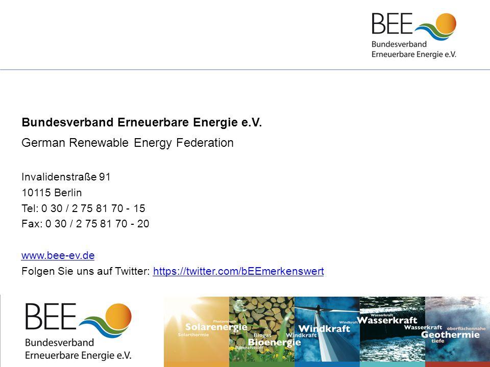 30 Bundesverband Erneuerbare Energie e.V. German Renewable Energy Federation Invalidenstraße 91 10115 Berlin Tel: 0 30 / 2 75 81 70 - 15 Fax: 0 30 / 2