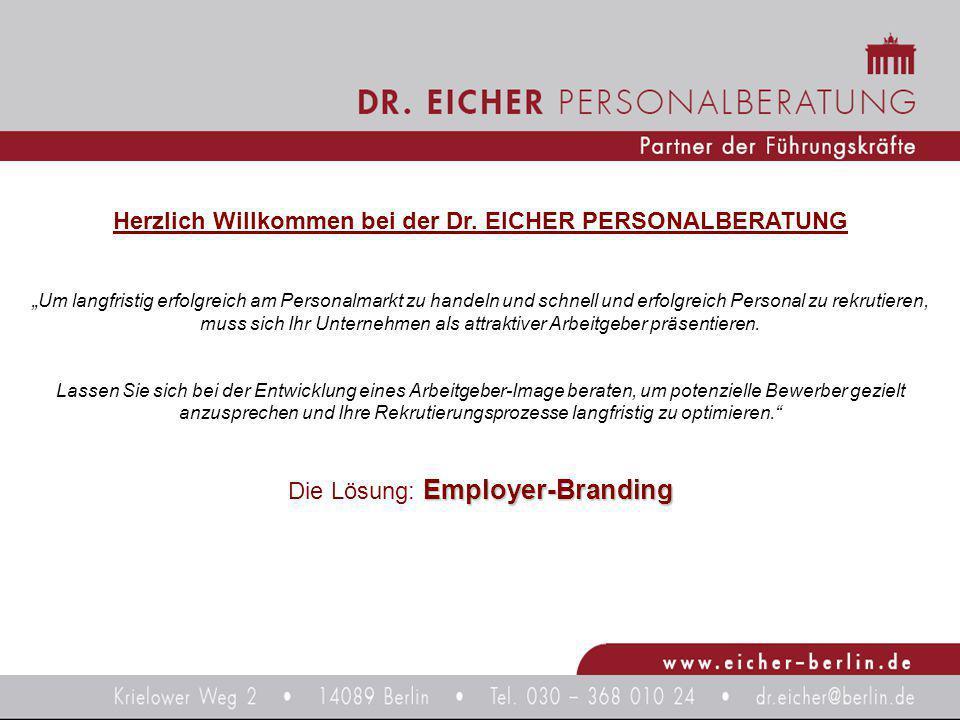 """Herzlich Willkommen bei der Dr. EICHER PERSONALBERATUNG """"Um langfristig erfolgreich am Personalmarkt zu handeln und schnell und erfolgreich Personal z"""