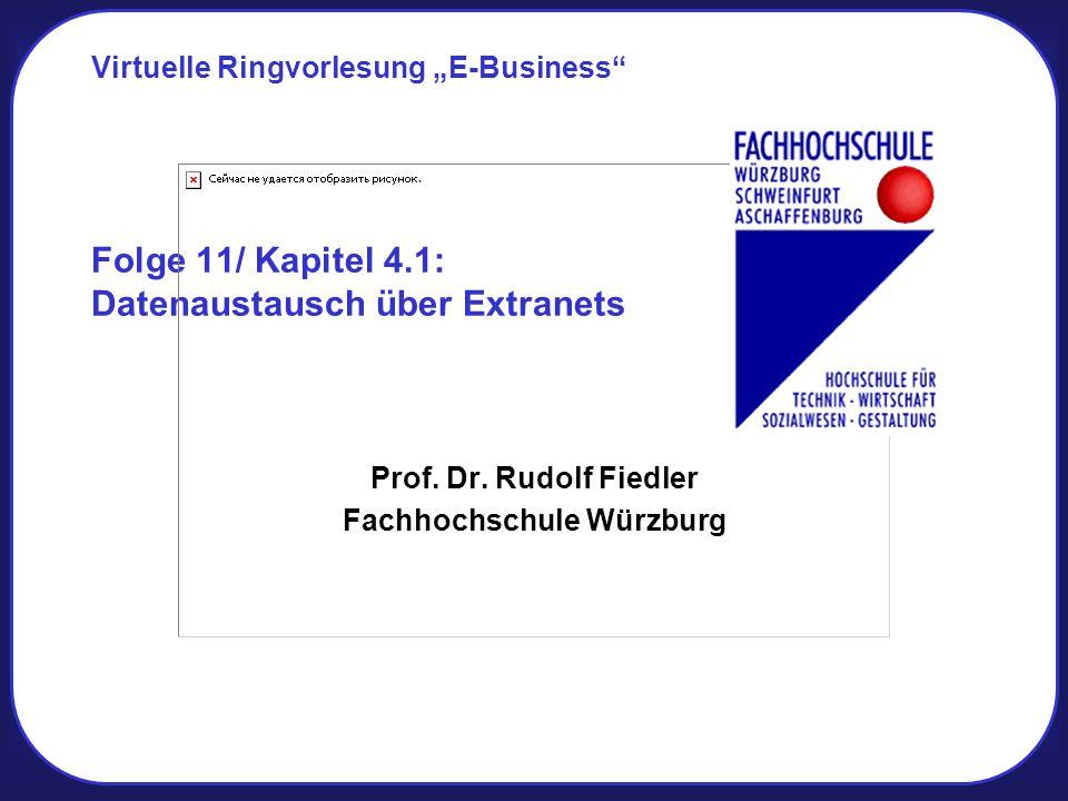 Folge 11/ Kapitel 4.1: Datenaustausch über Extranets Prof.
