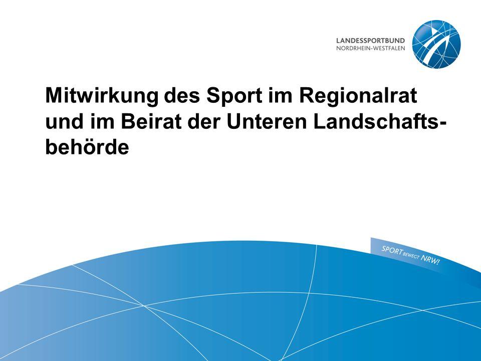 Mitwirkung des Sport im Regionalrat und im Beirat der Unteren Landschafts- behörde