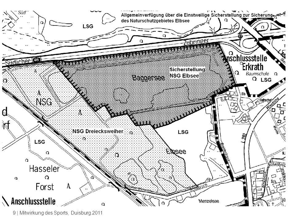 9 | Mitwirkung des Sports, Duisburg.2011 Mitwirkung des Sports - Elbsee Düsseldorf Beteiligt waren der SSB Düsseldorf und der Kanuverband NRW sowie das Sportamt der Stadt Düsseldorf.