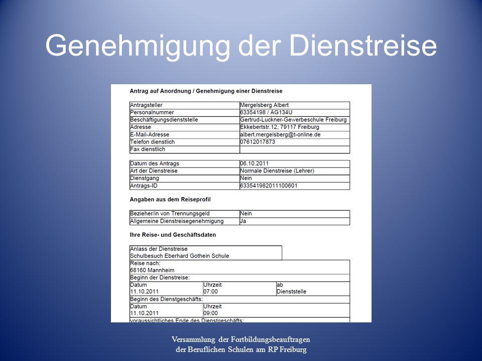 Genehmigung der Dienstreise Versammlung der Fortbildungsbeauftragen der Beruflichen Schulen am RP Freiburg