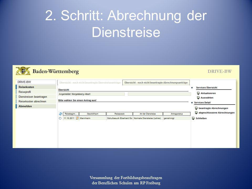 2. Schritt: Abrechnung der Dienstreise Versammlung der Fortbildungsbeauftragen der Beruflichen Schulen am RP Freiburg