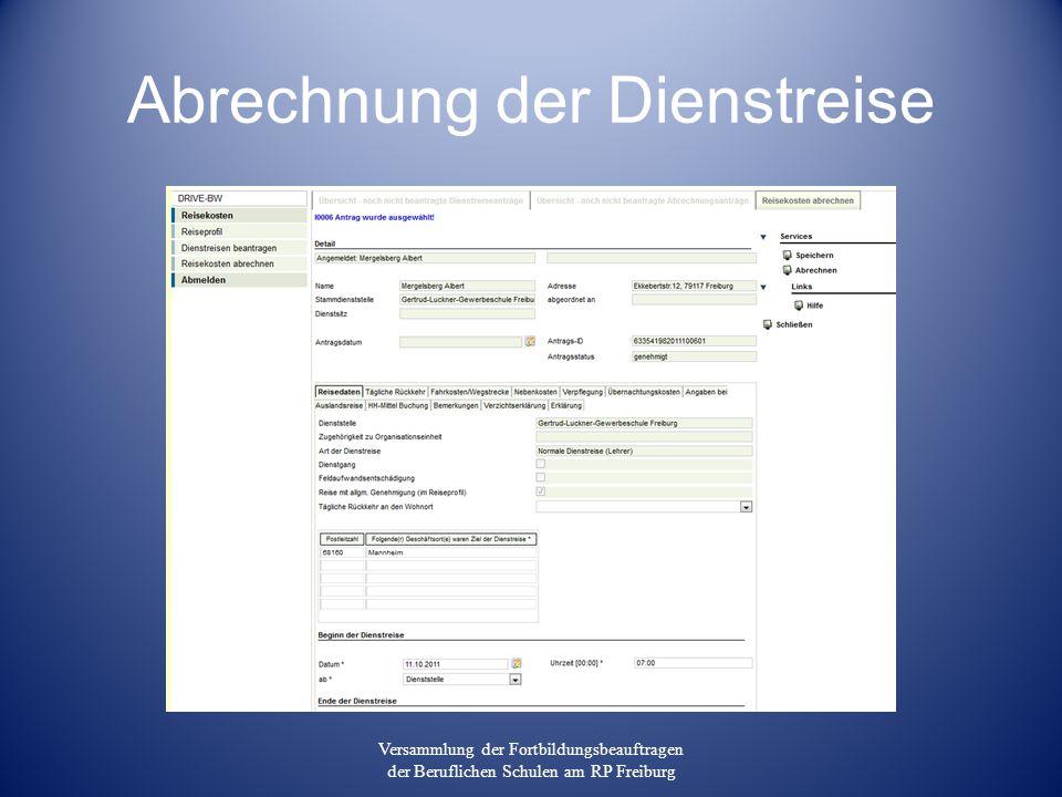 Abrechnung der Dienstreise Versammlung der Fortbildungsbeauftragen der Beruflichen Schulen am RP Freiburg