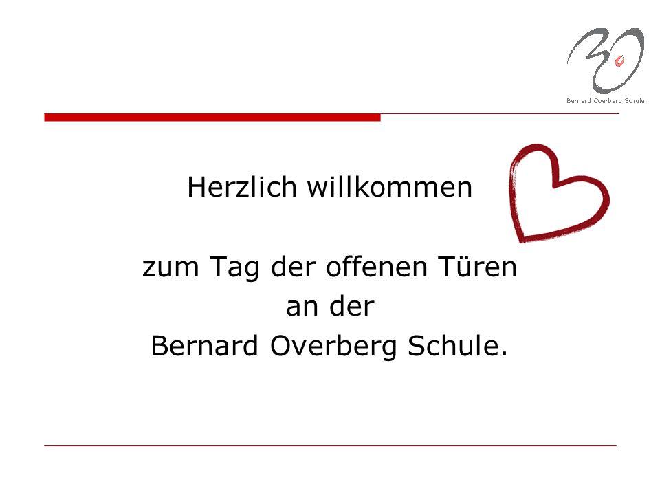 Herzlich willkommen zum Tag der offenen Türen an der Bernard Overberg Schule.
