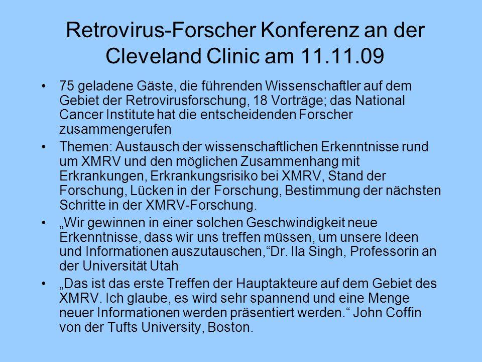 Retrovirus-Forscher Konferenz an der Cleveland Clinic am 11.11.09 75 geladene Gäste, die führenden Wissenschaftler auf dem Gebiet der Retrovirusforsch