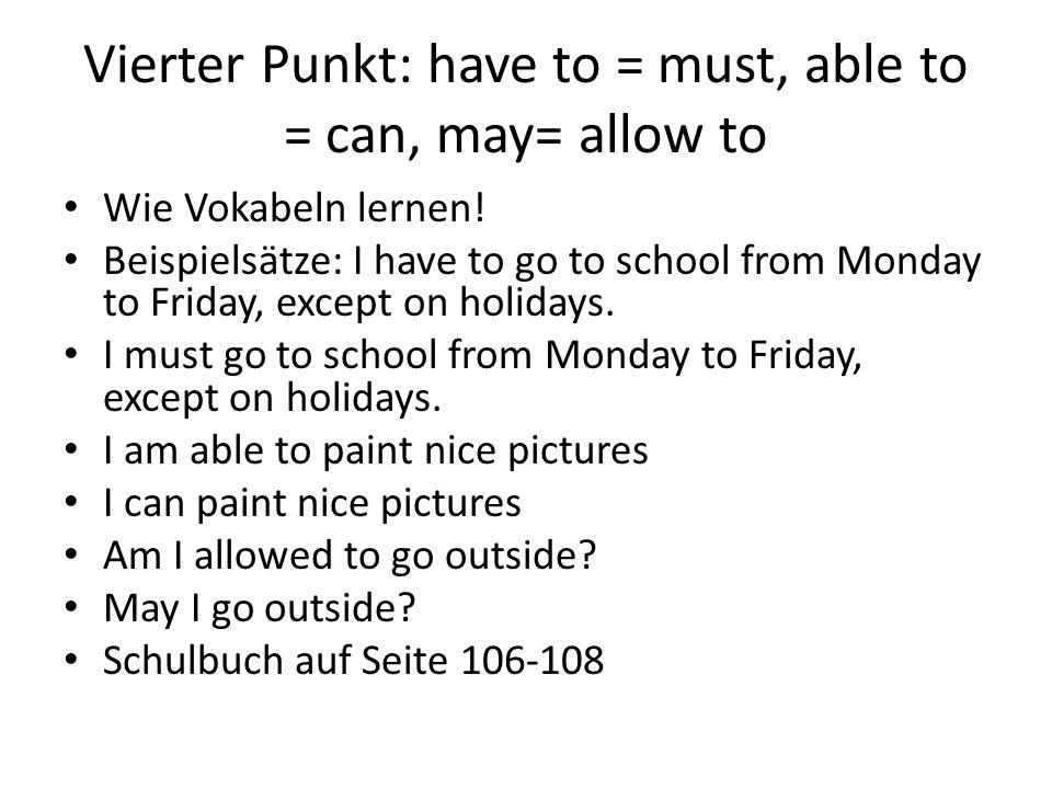 """Vierter Punkt: S.106-108 Wie wird """"have to in der Vergangenheit verwendet."""