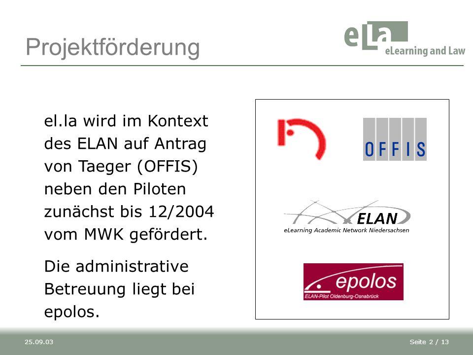 Seite 3 / 1325.09.03 Projektteam Prof.Dr. Jürgen Taeger (Leitung) Ass.